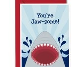You're Jaw-some Card - Encouragement Greeting Card - Kids Motivational Card - Shark Greeting Card