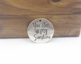 "Antique Silver ""You are my sunsine"" DIY Charms (4)"
