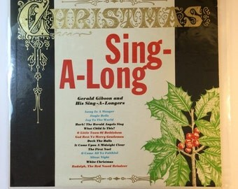"Vintage Christmas Album ""Christmas Sing A Long Gerald Gibson and His Sing A Longers""  Traditional Christmas Holiday Songs  AKX-7"