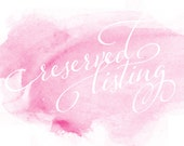 Reserved Listing for Liz D.