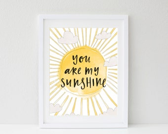 You Are My Sunshine Print A3