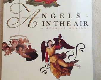 Angels in the air Book of Six Mobiles Ania Mochlinska