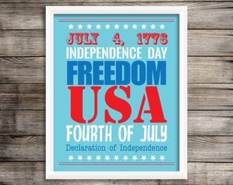 Independence Day Poster.  Fourth of July Decoration ~ Digital Download.  July 4th Art Print Poster Decoration.