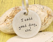 Hand stamped pet tag - I said good day, sir! aluminum cat tag attitude accessory - by iiwii emporium