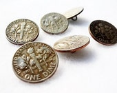 Genuine U.S. Dime Buttons ~ Vintage ~ Set of 6 Buttons Made of U.S. Coins ~ USED AS IS
