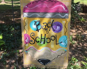 Back to School Handpainted Burlap Garden Flag