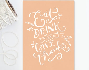 5x7 Print - Eat Drink and Give Thanks - Gratitude - Coral