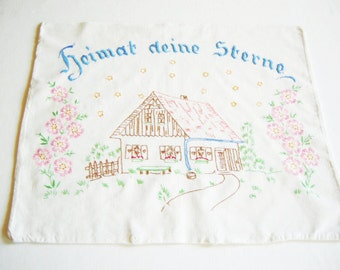 "German Vintage Handembroidered Cotton Pillowcase with German Phrase ""Heimat deine Sterne"" from the 40ies"