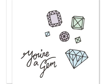 You're a Gem Greetings Card