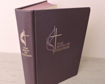 Vintage Hymnal - The Book Of Hymns: The Official Hymnal Of The United Methodist Church - 1966 - Music Book - Song Book - Sheet Music