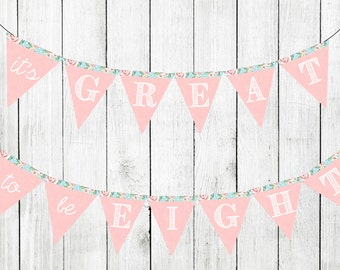 Great to be eight, great to be eight sign, birthday printable, birthday banner, lds baptism banner, lds baptism decoration