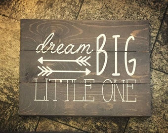 Dream big little one sign - Nursery Decor, Neutral Nursery Decor