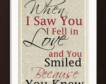 When I Saw You I Fell in Love, and You Smiled Because You Knew Print on 1880's repurposed Dictionary Page Mixed Media collage digital