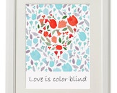 Valentines day print, Personalised wedding gift, love is color blind, flower heart, love print