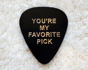 Personalized Guitar Pick/Plectrum, My Favorite Pick, Personalized Pick, Custom Pick, Engraved Pick, Valentine's Day