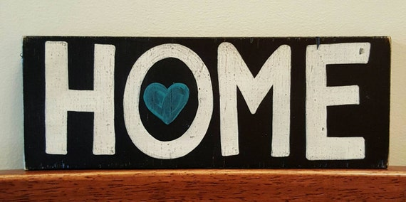 HOME - Wood sign or Shelf Sitter