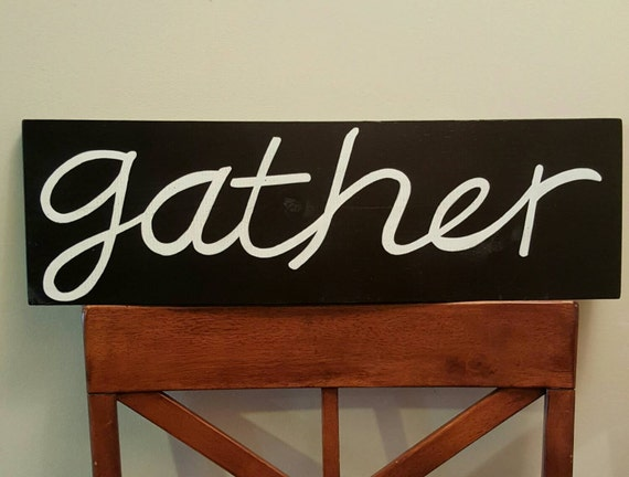 Gather - lg.Wood sign