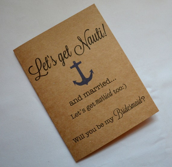 Lets get NAUTI will be my BRIDESMAID CARD Bridesmaid Proposal Cards Be My bridesmaid card nautical bridesmaid card anchor card nautical card
