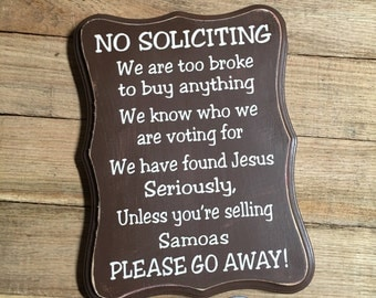 No Soliciting Sign | Funny No Soliciting Sign | No Soliciting Wood Sign | Girl Scout Cookies | Samoas