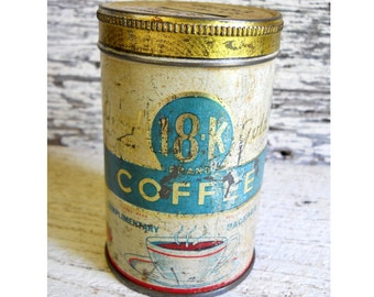 Vintage Rare Bank 18 K Good As Gold COFFEE Tin Can Advertising Sample Size Complimentary Minnesota Lithograph Penny Saved Is A Penny Earned