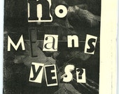 No Means Yes? A Street Harassment Guide / Issue No.2