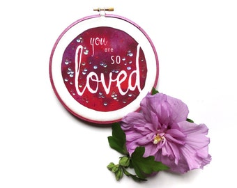You Are SO Loved Christian Wall Art, Inspirational Wall Art Christian Gift For Women, Positive Quotes Embroidery Hoop Art, Red Quote Art