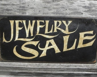 Jewelry   Sale Sign, hand painted, faux vintage, wooden sign, ZSB J3
