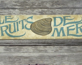 French  Fruits de Mer seafood   Sign, original, hand painted, wooden sign,French style, wall hanging,art ZFS M2