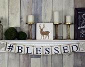 Hashtag sign, Hashtag Blessed, Hashtag Wedding Sign, Wedding Hashtag, Blessed Sign, Wedding Sign, Blessed Sign, Custom hashtag Banner
