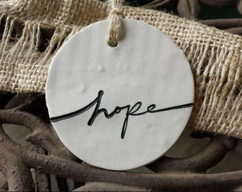 Clay Tag / Ornament - Hope