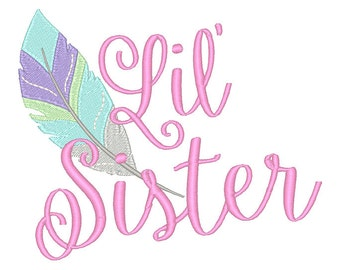 Big Sister Feather Embroidery Design- Instant Download