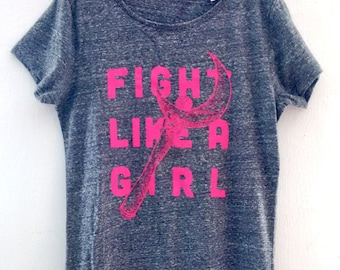 Fight Like a Girl - Screen printed Tee