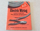 1955 Sears, Roebuck and Co. Electric Wiring Simplified, w/ Over 200 Illustrations
