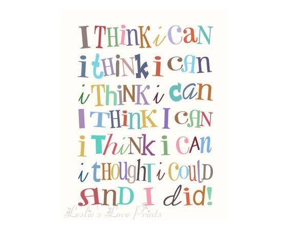 "8x10, 11x14, and 16x20 Cute ""I Think I Can & I Did"" Printable"