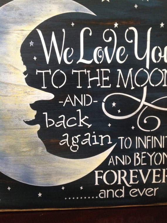 We Love You To The Moon And Back Wood Primitive Sign Family