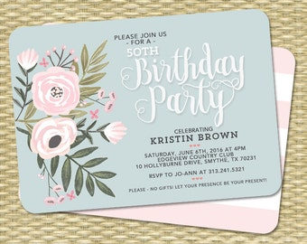 Adult Birthday Invitation Floral Invitation Adult Birthday Milestone Birthday 50th Birthday Invite