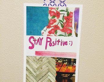 Art Print:  Stay Positive