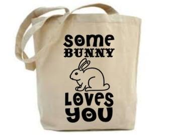Rabbit Lover Gift, Bunny Bag, Some Bunny Loves You, Rabbit Gift, Rabbit Bag, Gift For Rabbit Lover, Tote Bag, Shopping Bag, Easter Gift