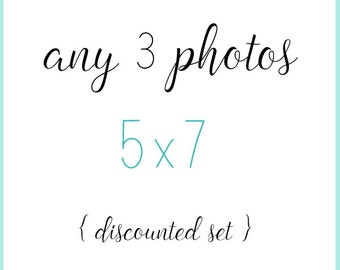 Set of 3 Prints 5x7 - Your Choice - 15 percent off - discounted set, 5x7 photographs, 5x7 prints, set of 5x7s, home decor, set of 5x7 photos