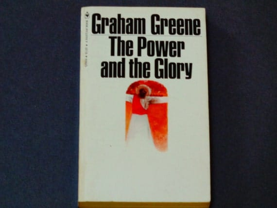 graham greene the power and the glory essay The power and the glory by graham greene - spend a little time and money to receive the paper you could not even imagine let us take care of your bachelor thesis modify the way you fulfill your homework with our appreciated service.