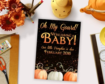 Pregnancy Announcements / Autumn, Fall, Oh My Gourd, Funny, Pumpkin / We're Expecting / Pregnancy Reveal Idea / Digital or Printed Cards