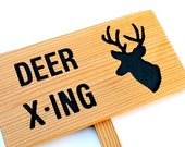 DEER X-ING, Deer Crossing, Outdoor Sign, Nature Signage, Gift for Nature Lover