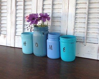 HOME Painted Mason Jars - Blue Jars - Signage - Word Art - Eclectic Cottage Chic Housewarming Table Top Vases