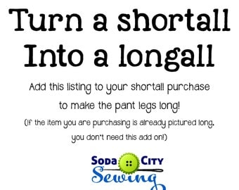Turn a shortall into a longall!