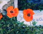 "Fine Art, Floral Painting of Poppies,  8 X 12 Original oil painting ""Life is Good"""