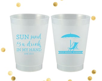 Sun Sand and a Drink in my Hand - Custom 16 oz Frosted Flexible Cups - Party - Lingerie Shower - Wedding Favor - Party Gift - Personalized