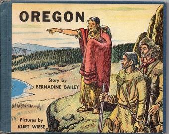 Vintage Oregon book Bernadine Bailey Kurt Wiese 1954