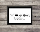Sincerely Yours the Breakfast Club |  Digital download | Minimalist Poster | Typography | Inspirational