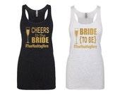 Bachelorette Party Shirts, Bridesmaid Gifts, Bridesmaid Tank Tops, Bride To Be Tank Top, Custom Shirts, Bridesmaid Shirts, Bridal Shower