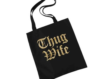 Thug Wife Tote, Bride Gift, Anniversary Gift, Engagement Gift, Bride Gift, Thug Wife, Bridal Shower Gift, Funny Tote, Gym Bag, Laptop Bag